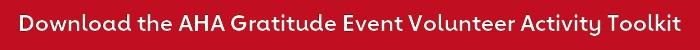 Download AHA Gratitude Event Volunteer Activity Toolkit button