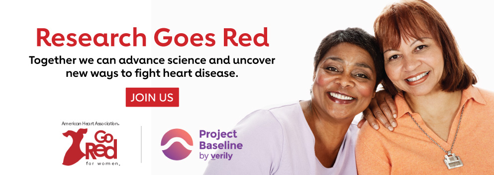 Research Goes Red. Together we can advance science and uncover new ways to fight heart disease. Join Us. Banner.